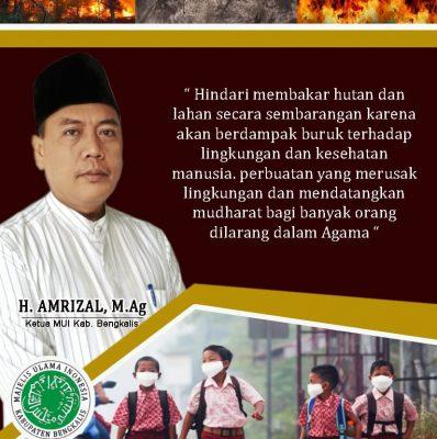 Ketua MUI Bengkalis Imbau Masyarakat Tidak Merusak Lingkungan, Termasuk Membakar Lahan